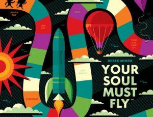 """Derek Minor Announces""""Your Soul Must Fly"""""""