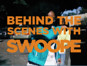 Swoope Takes Us Behind The Scenes of New Video