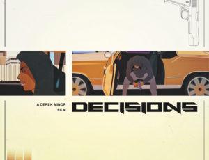 "Derek Minor Releases ""Decisions"" Short Film"