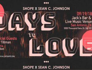 "Shope & Sean C. Johnson Announce the ""Days To Love Tour"""
