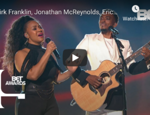 "Johnathon McReynolds, Kirk Franklin, Erica Campbell & Kelly Price Sing ""Love Theory"""